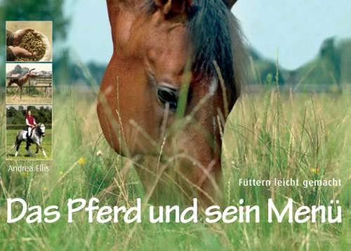 Das Pferd und sein Menü