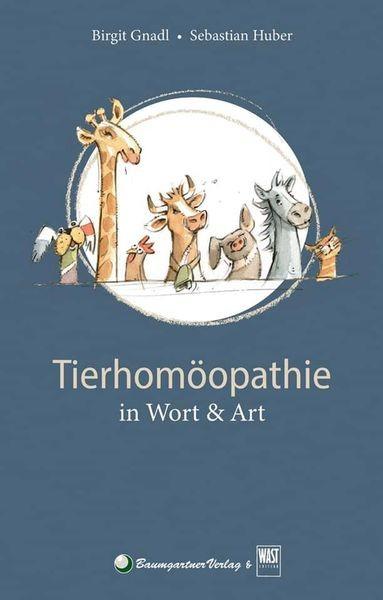 Tierhomöopathie in Wort und Art